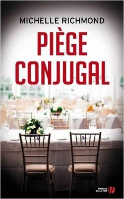« Piège conjugal » de Michelle Richmond