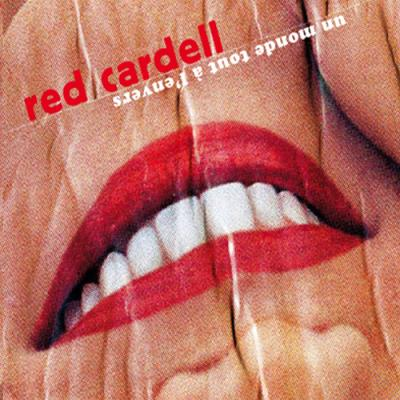 Red Cardell. « On a toujours des choses à dire... »