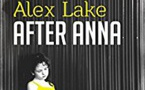 « After Anna » d'Alex Lake